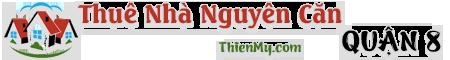 Thuê Nhà Nguyên Căn Quận 8 – Kinh Nghiệm Thuê Nhà Nguyên Căn – Nội Thất